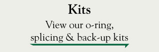 Kits - view our o-ring, splicing & back -up kits