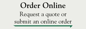 Order Online - request a quote or submit an online order